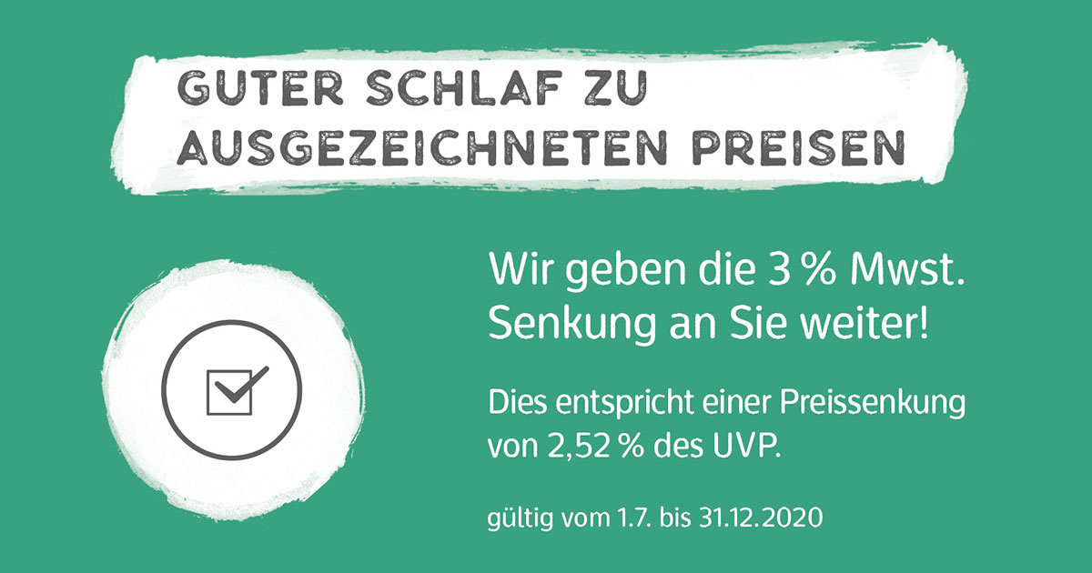 Wir geben die Mehrwertsteuersenkung an Sie weiter - Betten Gerteis Laufenburg